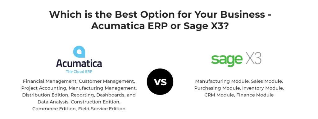 Acumatica ERP or Sage X3